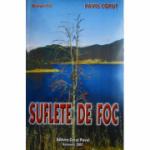 Pavel Corut - Suflete de foc - Octogon 83