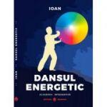 Dansul Energetic - Ioan