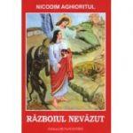 Războiul nevăzut- Nicodim Aghioritul