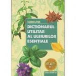 Dictionarul utilitar al uleiurilor esentiale