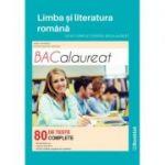 Limba și literatura română. Ghid complet pentru Bacalaureat