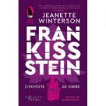 Frankissstein O poveste de iubire - Jeanette Winterson