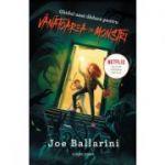 Ghidul unei dadace pentru vanatoarea de monstri - Joe Ballarini