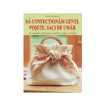 Sa confectionam genti, posete, saci de umar. 18 modele uimitoare pentru toate ocaziile - Dorothy Wood