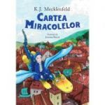 Cartea Miracolelor - K.J. Mecklenfeld