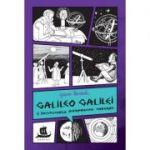 Galileo Galilei și începuturile astronomiei moderne - Jeanne Bendick