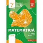 Matematică. Algebră, geometrie. Caiet de lucru. Clasa a VII-a. Inițiere. Partea a II-a