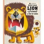 Lion And Friends : A Pop-Up Book