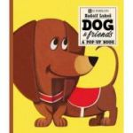 Dog And Friends: A Pop-Up Book (Scribblers Pop-Up Book)