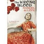 Wrong Blood Lope, Manuel De