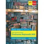Evaluarea națională 2021. LIMBA ȘI LITERATURA ROMÂNĂ. Clasa a VIII-a - Florin Ionita