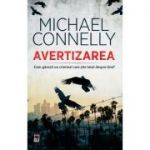 Avertizarea - Michael Connelly