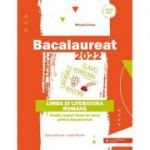 Bacalaureat 2022. Limba și literatura română. Învață singur! Teme de lucru pentru bacalaureat. Toate profilurile – toate filierele