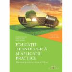 Educatie tehnologica si aplicatii practice. Manual pentru clasa a VIII-a - Florina Pisleaga, Natalia Lazar, Stela Olteanu