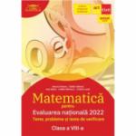 Evaluarea națională 2022. Matematică. Clasa a VIII-a (ART) Teme, probleme si teste de verificare (Clubul matematicienilor) - Marius Perianu
