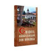 Ghidul Manastirilor din Romania (2011)