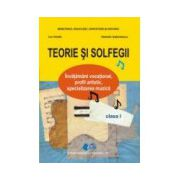 Teorie si solfegii. Manual clasa a I-a