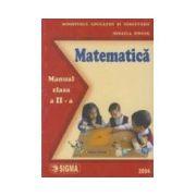 Matematica. Manual pentru clasa a II-a Mihaela Singer