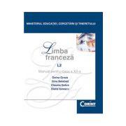 Limba Franceza L2. Manual pentru clasa a XII-a