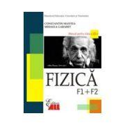Fizica. Manual pentru clasa a XII-a. F1 si F 2