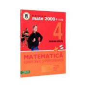 Matematica clasa a IV-a. Competente si performanta. (Exercitii, probleme, jocuri, teste)
