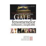 Enciclopedia Gale. Fenomenele neobisnuite si inexplicabile 2