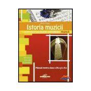 Istoria muzicii, manual pentru clasele a IX-a si a X-a
