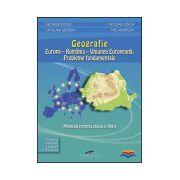 Geografie: Europa - Romania - U E. Probleme fundamentale - manual pentru clasa a XII-a