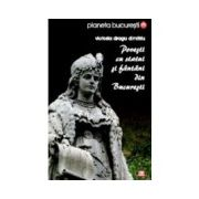 Povesti cu statui si fantani din Bucuresti