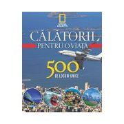 Călătorii pentru o viață 500 de locuri unice - Vol. 4