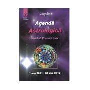 Agenda Astrologica Ghidul Tranzitelor 1 august 2011 - 31 decembrie 2011