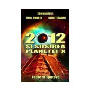 2012 si sosirea planetei X