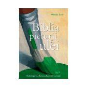 Biblia picturii in ulei