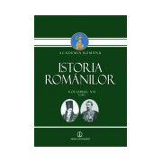 Istoria Romanilor vol. VII tom 1 si tom 2