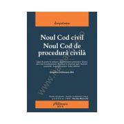 Noul Cod civil. Noul Cod de procedura civila. Actualizat 26 februarie 2016