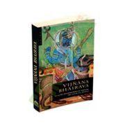 Vijnana Bhairava. O suta douasprezece metode de unire cu Divinul