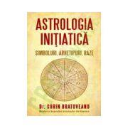Astrologia initiatica - Simboluri, arhetipuri, raze