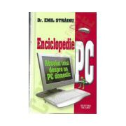 Enciclopedie PC - Absolut totul despre un PC domestic