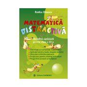 Matematica distractiva. Clasa a III-a