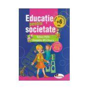 Educatie pentru societate: clasa pregatitoare + 6 ani