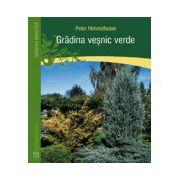 Grădina veşnic verde