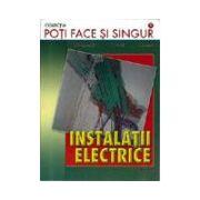 Instalatii electrice. Editia a V-a