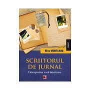 SCRIITORUL DE JURNAL. DESCOPERIREA VOCII INTERIOARE