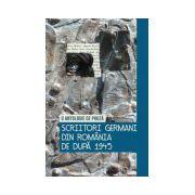 Scriitori germani din România de după 1945 O antologie de proza