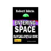 Entering Space: colonizarea spatiului cosmic