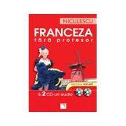 Franceza fara profesor (cu 2 CD-uri audio)
