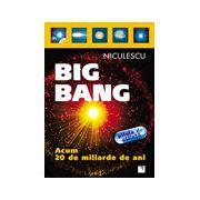 Big Bang: acum 20 de miliarde de ani