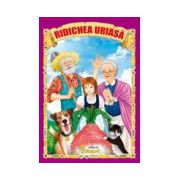 Ridichea Uriasa (Povestire in versuri)