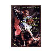 Miracolele Arhanghelului Mihail îndrumar despre îngerul curajului, al protecţiei şi al pãcii