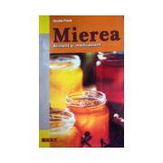 Mierea - Aliment si medicament